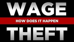 Wage Theft: How it Happens