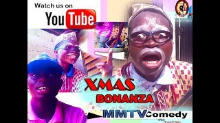 XMAS BONANZA (MMTV COMEDY) Laugh and forget your sorrow