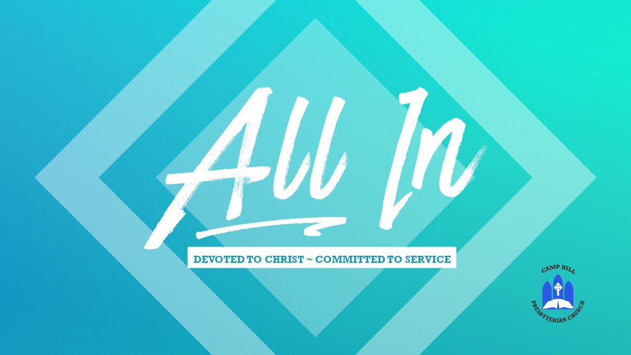 CHPC Sermon 2020-05-17 – All In – Rev Nancy Conklin