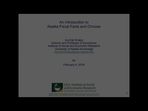 An Introduction to Alaska Fiscal Facts and Choices February 4 2016