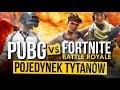 PUBG vs FORTNITE: Battle Royale - POJEDYNEK TYTANÓW