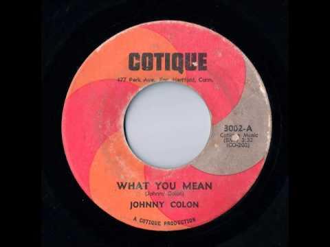 Johnny Colon - What You Mean (Cotique)