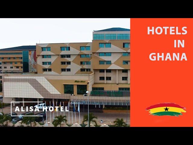 Hotels in Ghana - Alisa Hotel - | Love Ghana Watch