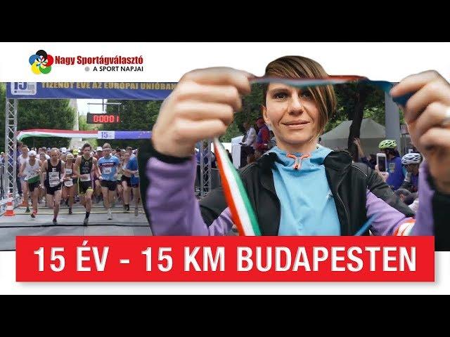 15 év - 15 km Budapesten