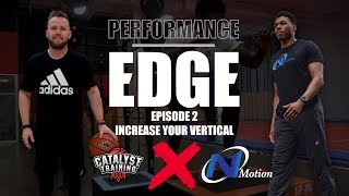 Increase Your Vertical Jump || Performance Edge || Catalyst X N1Motion