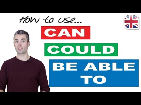How to Use Can, Could and Be Able To - English Modal Verbs for Ability