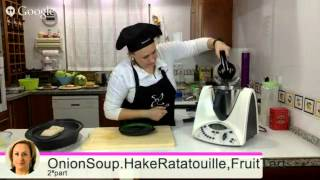 Onion Soup, Hake With Ratatouille, Fruit Tart Recipes With Thermomix By Nancy Ballesteros