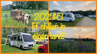 2021#61 ff chillen in eigen land!