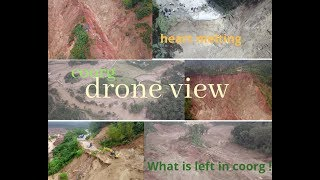 Coorg disaster /Complete Footage /Heart Melting drone view/CoorgExplorer