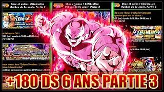 +180 DS ! CÉLÉBRATION 6 ANS PARTIE 3 ! [GLO] | DRAGON BALL Z DOKKAN BATTLE
