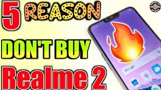 Realme 2 Disadvantage you need to know Before Buy | 5 Reason Not to Buy Oppo Realme 2 (2018)