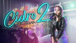 Vita Alvia - Cidro 2 (Panas Panase Srengenge Kuwi) | Koplo Version (Official Video)