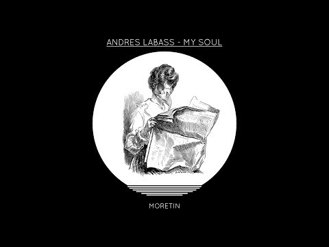 Andres LaBass - My Soul