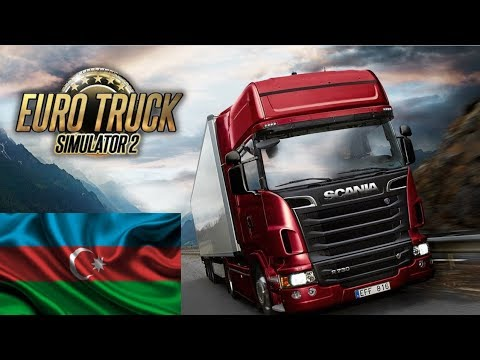 EURO TRUCK SIMULATOR 2 | AZERBAYCAN HARİTASI