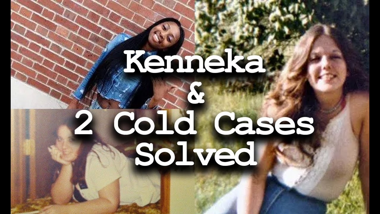 Kenneka 2 year anniversary and 2 cold cases solved.