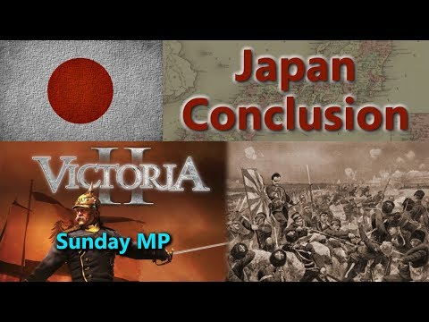Japan - Victoria II Sunday Multiplayer - Conclusion
