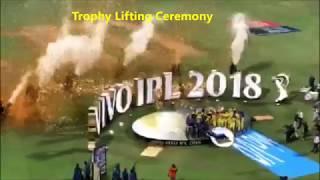 IPL Final 2018 highlights | CSK VS SRH | CSK winning moments | trophy celebrations | stadium view