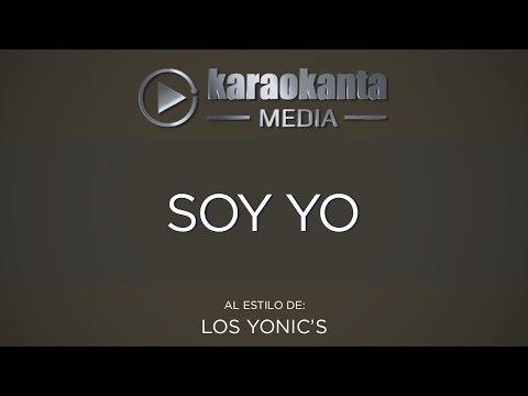 Karaokanta - Los Yonic´s - Soy Yo