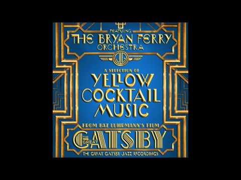 The Great Gatsby Bang Bang The Jazz Record Album Bryan Ferry Orchestra