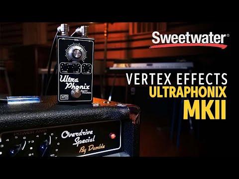 Mason Marangella Demos the New Vertex Effects Ultraphonix MKII
