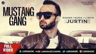 PUNJABI SONG 2018   MUSTANG GANG   JUSTIN   JAPAS MUSIC
