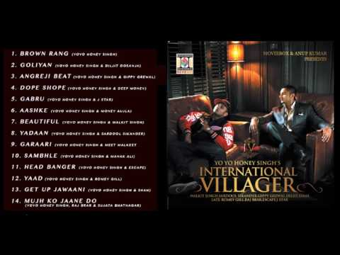 INTERNATIONAL VILLAGER - YO YO HONEY SINGH - FULL SONGS JUKEBOX