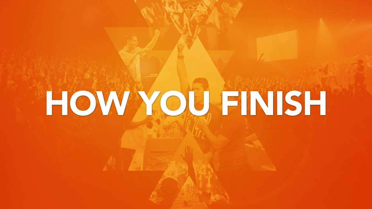 How You Finish - Elevation Church