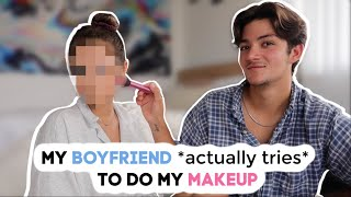 My Boyfriend ACTUALLY TRIES To Do My Makeup