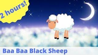 Lullabies For Babies ♫ 2 HOURS + lyrics ♫ Baa Baa Black Sheep ♫ Baby Sleeping Songs ♫ Bedtime Songs