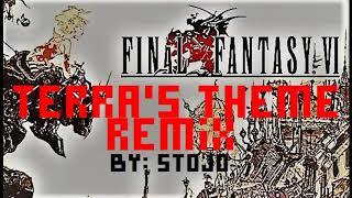 Final Fantasy VI  - Terra's Theme Remix By Stojo