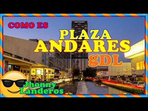 Como Es Plaza Andares Guadalajara ?  By Jhonny Landeros