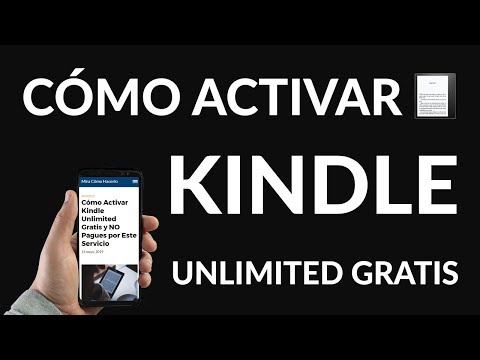 ¿Cómo Activar Kindle Unlimited Gratis?