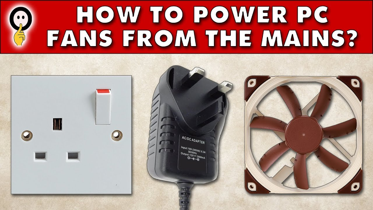 quiet pc how to power pc fans from the mains [ 1280 x 720 Pixel ]