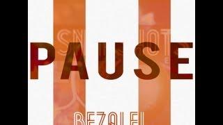 "Bezalel ""Pause"" - Snapshots [EP] | Christian Hip Hop | 2012 Single"
