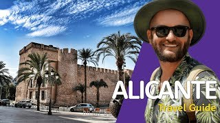 Why You Need To Visit Alicante! | Alicante Travel Guide