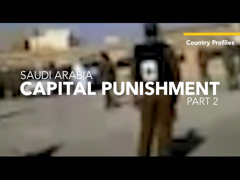Saudi Arabia: Capital Punishment