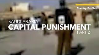 Repeat youtube video Saudi Arabia: Capital Punishment