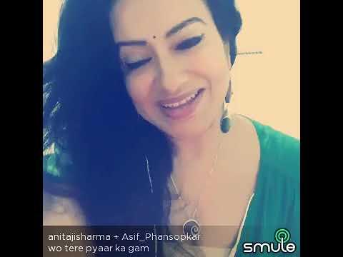Wo tere pyar ka ghum... Asif phansopkar + Anitaji Sharma