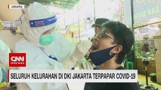 Seluruh Kelurahan di DKI Jakarta Terpapar Covid-19