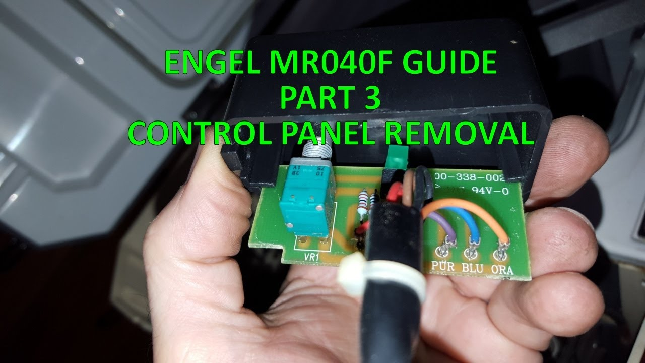 ENGEL MR040F GUIDE - PART 3 - CONTROL PANEL REMOVAL
