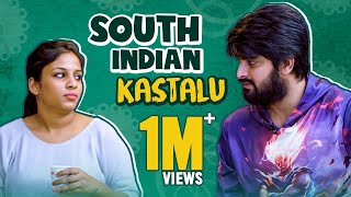 South Indian Kashtalu - Things South Indians are tired of Hearing Ft. NagaShourya || Mahathalli