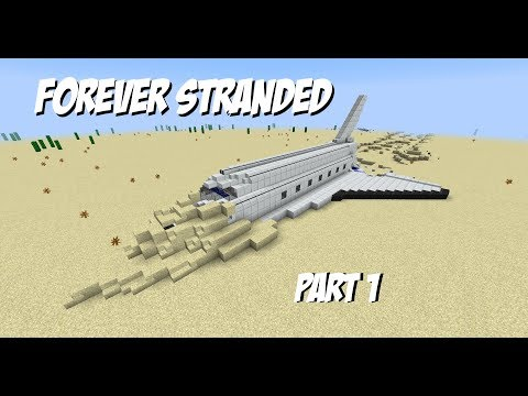 Minecraft: Forever stranded part 1: day 1 drunk flying results