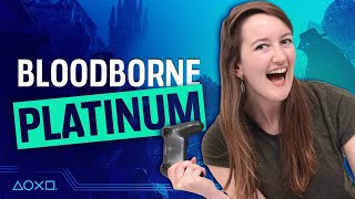Bloodborne NG+ - We Get The Platinum Trophy!