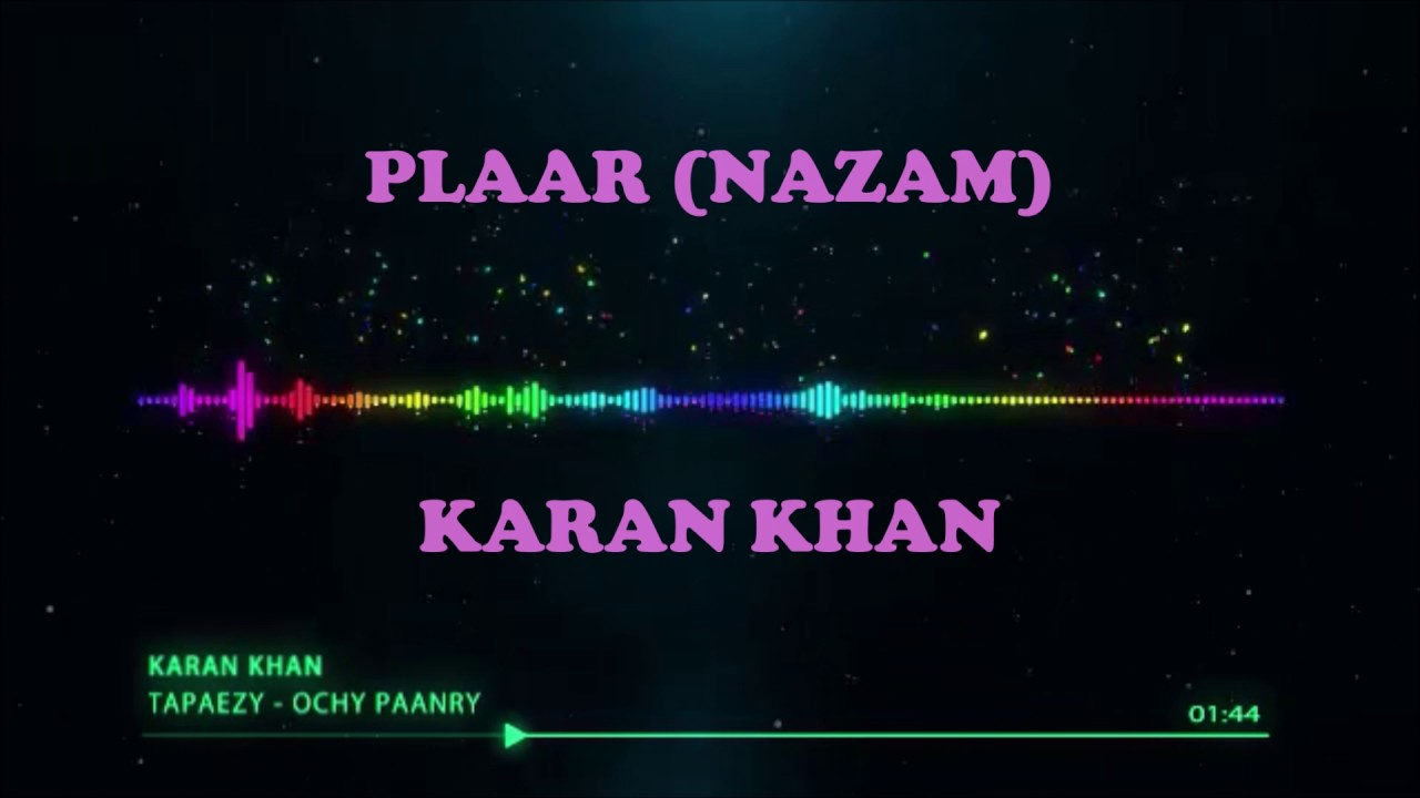 Karan Khan - Plaar (Nazam) (Official)