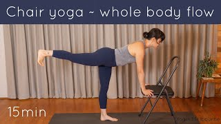 Chair yoga - whole body flow (15 minutes)