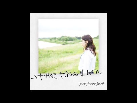 【Music Video】Starting Life/pertorika