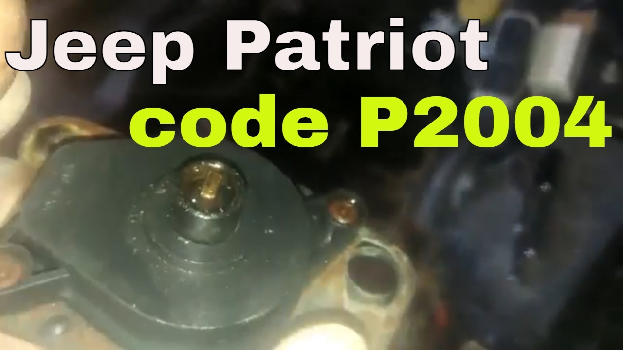 how to fix code p2004 jeep patriot 2007