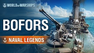 Naval Legends: Bofors | World of Warships