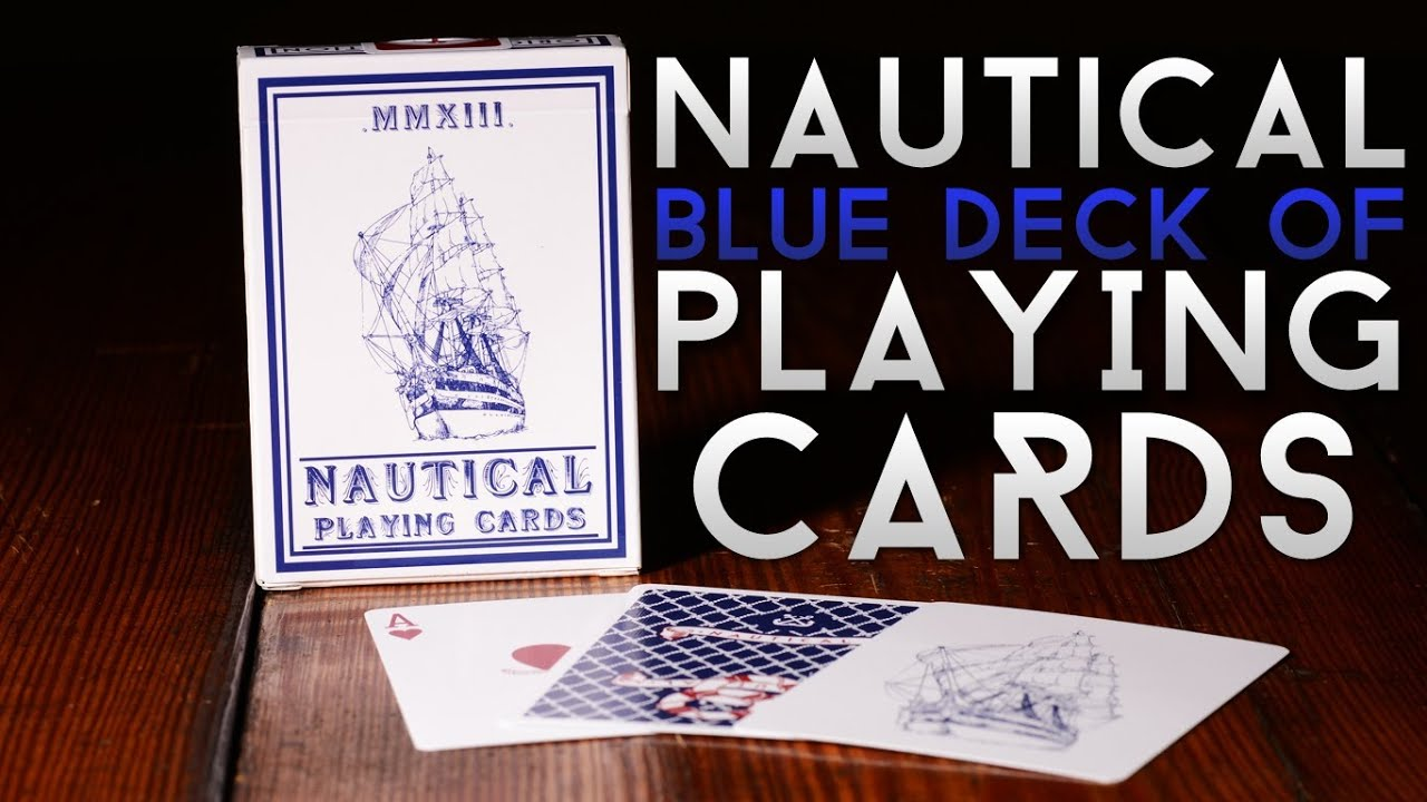 Deck Review - The Nautical Blue Playing Cards - YouTube
