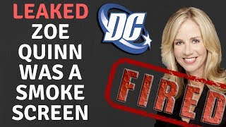 LEAKED MEMO! HEAD OF DC COMICS FIRED & ZOE QUINN USED AS A SMOKESCREEN